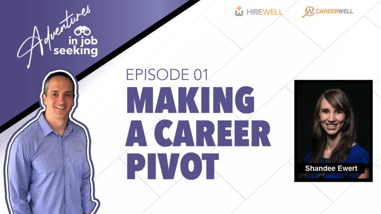 Making a Career Pivot