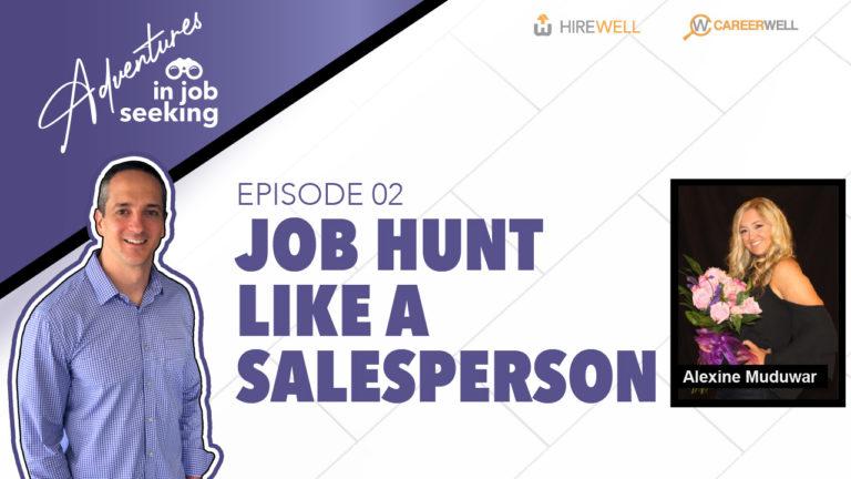 Job Hunt Like a Salesperson