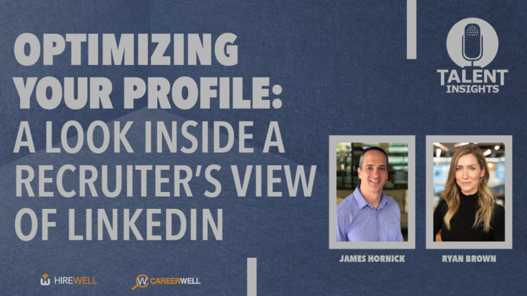 Optimizing Your Profile: Giving Job Seekers a Recruiter's View of LinkedIn