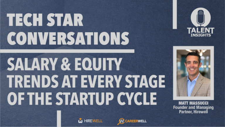 Salary & Equity Trends at Every Stage of the Startup Lifecycle