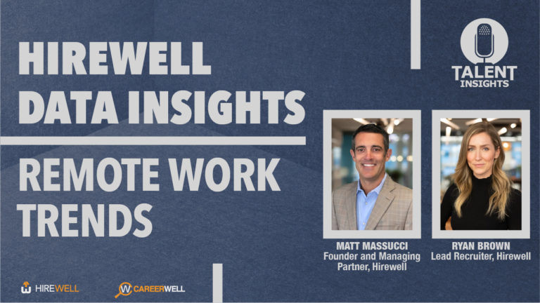 Hirewell Data Insights: Remote Work Trends