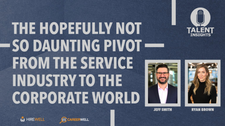 The Hopefully Not So Daunting Privot From The Service Industry To The Corporate World