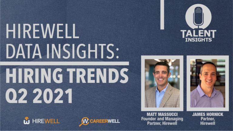 Hiring Trends Q2 2021