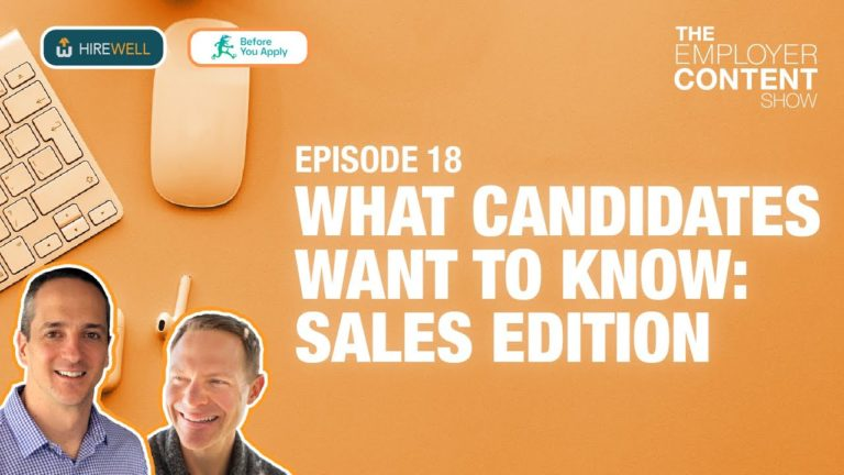 What Candidates Want to Know: Sales Edition