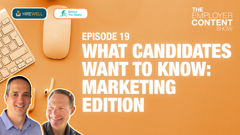 What Candidates Want to Know: Marketing Edition
