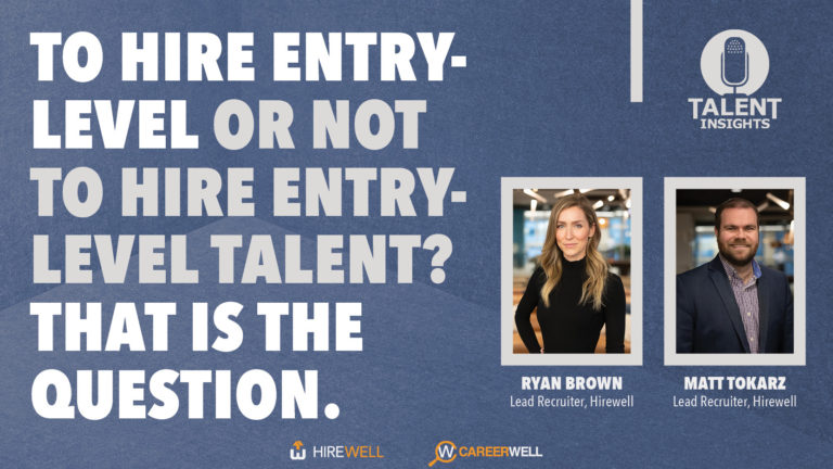 To hire entry-level or not to hire entry-level talent? That is the question.