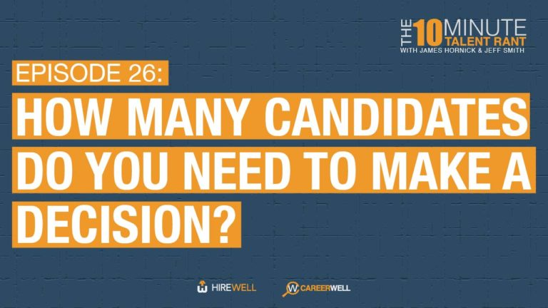 How Many Candidates Do You Need To Make a Decision?