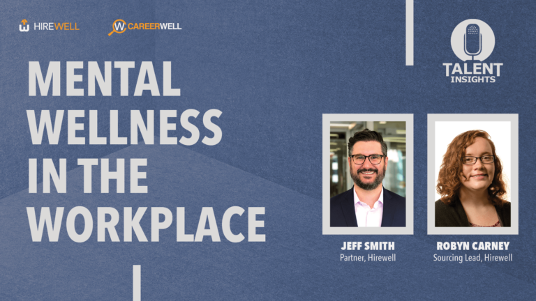 Mental Wellness in the Workplace