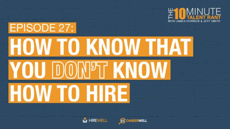 How to Know That You Don't Know How to Hire
