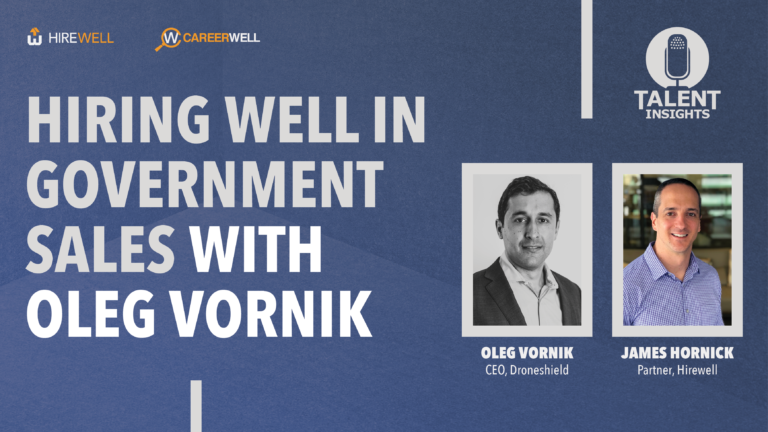 Hiring Well in Government Sales With Oleg Vornik